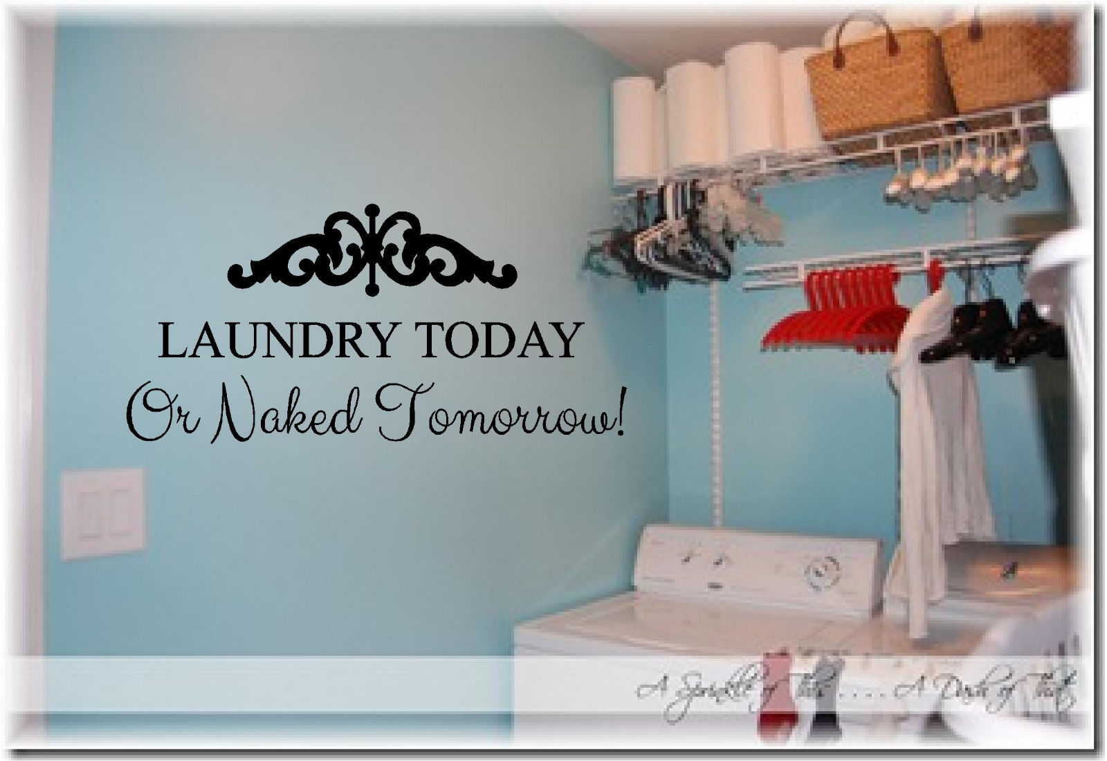 Laundry Today Or Naked Tomorrow Wall Sticker Wall Art Vinyl Decals