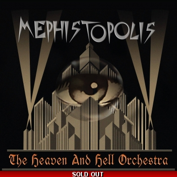 Mephistopolis - The Heaven And Hell Orchestra
