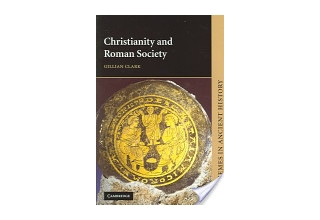 Gillian Clark, Christianity and Roman Society