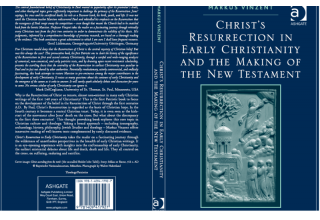 Markus Vinzent, Christ's Resurrection in Early Christianity and the Making of the New Testament