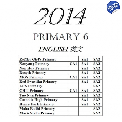 Primary 6 2014 English, Maths, Science, Chinese & Higher Chinese