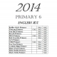 Primary 6 2014 English, Maths, Sci..