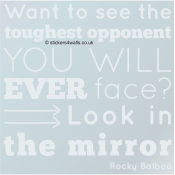 Look in the Mirror Rocky Balboa Quote