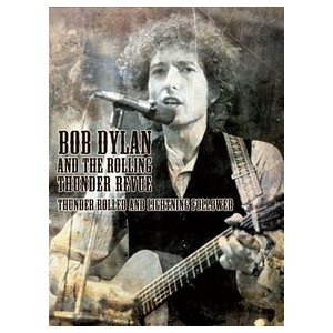 DVD BOB DYLAN AND THE ROLLING THUNDER REVUE THUNDER ROLLED AND LIGHTNING FOLLOWED