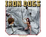 "IRON DOGS ""Free And Wild"" CD"