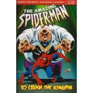 Amazing Spider-Man: To Crush the Kingp..