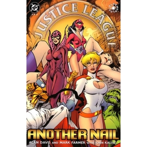 Justice League of America -  Another Nail [2004] -  2