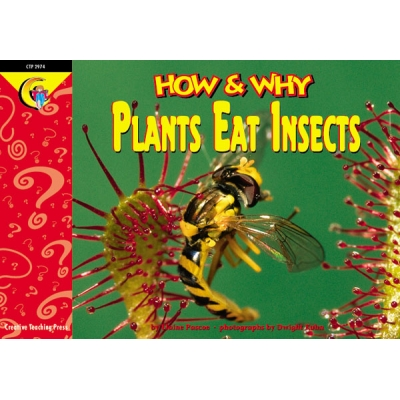 How & Why Reader: Plants Eat Insects