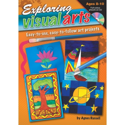 Exploring Visual Arts Ages 8-10