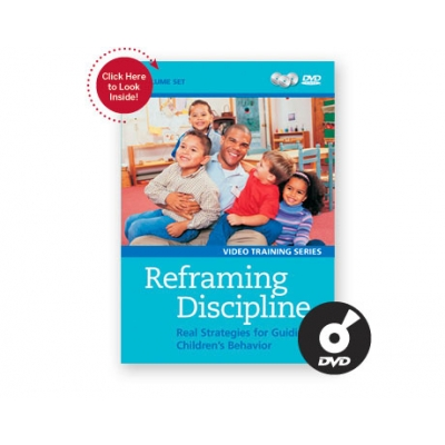 Reframing Discipline DVD:  Real strategies for guiding Children's behavior