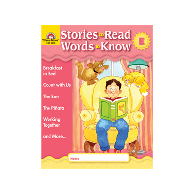 Stories to Read, Words to Know: Grades 1 Level E Student E..