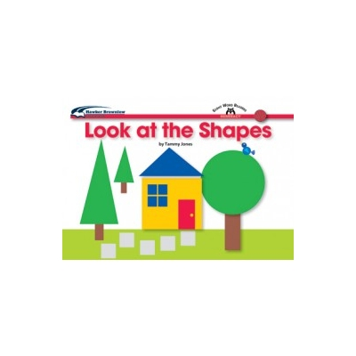 Sight Words Readers Math: Look at the Shapes