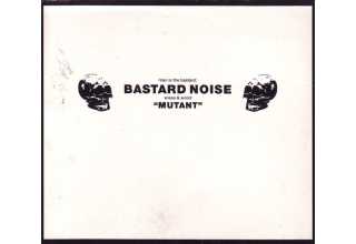 Man Is The Bastard: Bastard Noise ‎- Mutant CD Swiss Import