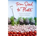 FROM SEED TO PLATE, by Paolo Arrigo save 2.50