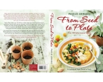 PAPERBACK 'FROM SEED TO PLATE' BY Paolo Arrigo