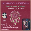 Mishnock & Friends October Dance Weekend 2015