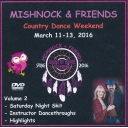Mishnock & Friends Country Dance Weekend March 11 - 13 2016