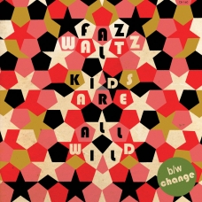 "Kids Are All Wild 7"" Single"