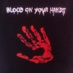 BLOOD ON YOUR HANDS t shirt Details