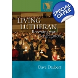 Living Lutheran: Renewing Your Congreg..