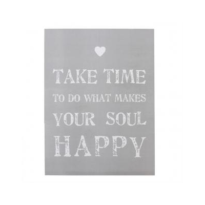 'Take time to do what makes your soul happy' Wooden Wall Plaque title=