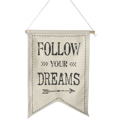 'Follow your Dreams' Quote Flag Banner Sign title=