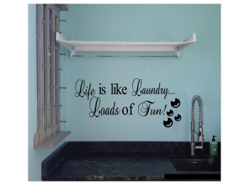 Life is Like Laundry Loads of Fun Wall Sticker