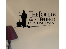 Psalms 23 The Lord is My Shepherd I Shall Not Want  10x23