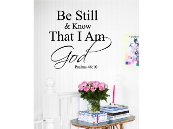 Be Still & Know that I am God Wall Sticker
