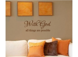 With God All Things Are Possible Wall Sticker 10x22