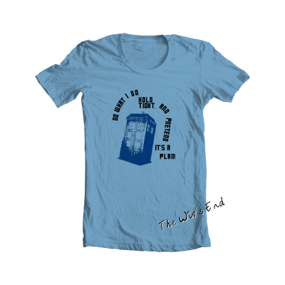 Do What I Do.... Dr Who inspired tee