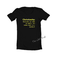 Christianity: Because you are so ..