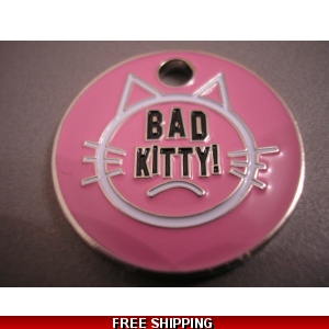 Engraved Bad Kitty..
