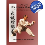 Praying Mantis Tai Chi