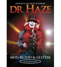 DR HAZE - AUTOBIOGRAPHY - MUD BLOOD & GLITTER