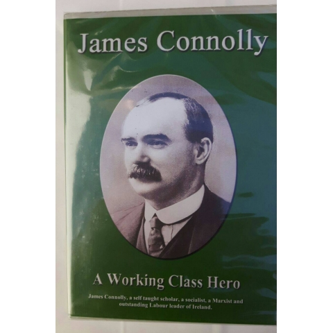 James Connolly: A Working Class Hero