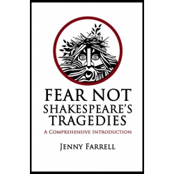 Fear Not Shakespeare's ..