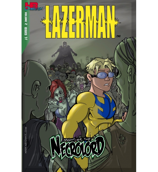 "Lazerman Vol 2: ""Night of the Necrolord"""