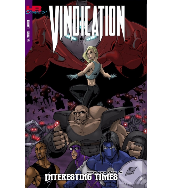 "Vindication Vol 1: ""May You live in Interesting Times"""