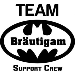 Batman Bräutigam Suppot Crew