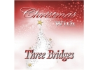 Christmas with Three Bridges