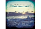 Shannon Smith - Amazing God