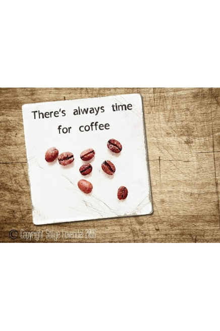 There`s always time for..