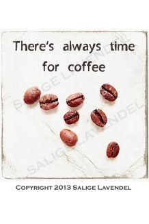 There`s always time for coffee
