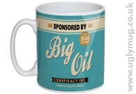 Big Oil Conspiracy - Mug