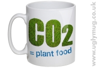 CO2 IS PLANT FOOD MUG