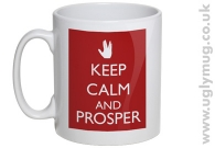 KEEP CALM AND PROSPER