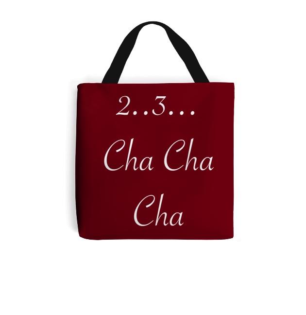 3 Cha Dance Tote Bag Slogan 2 lTJF13Kc