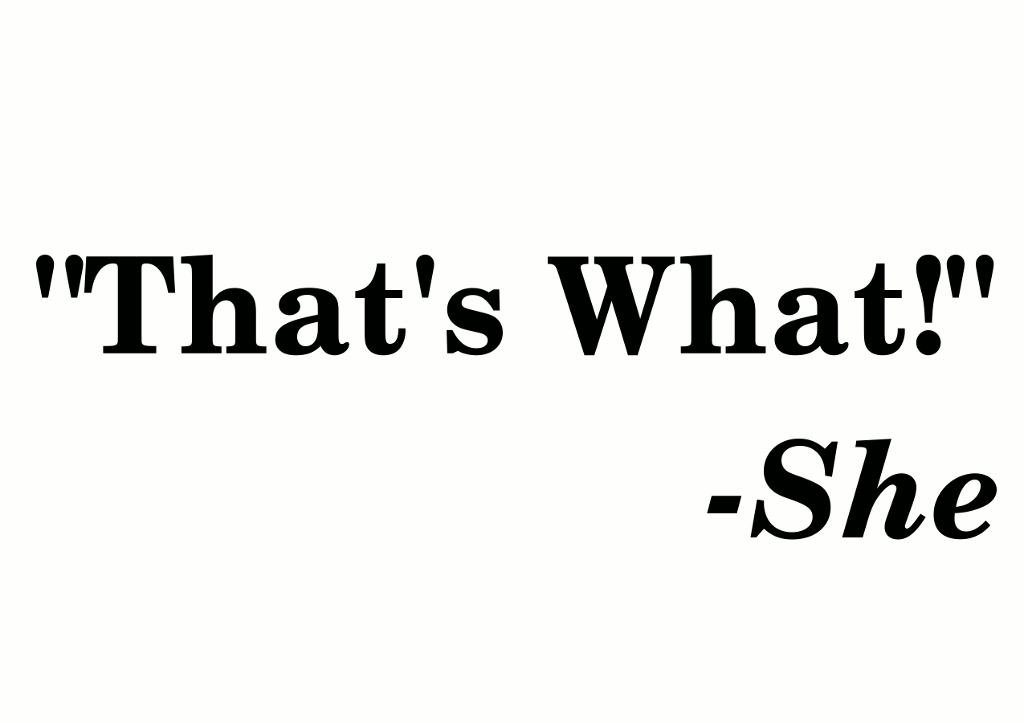 That's What She Said Design