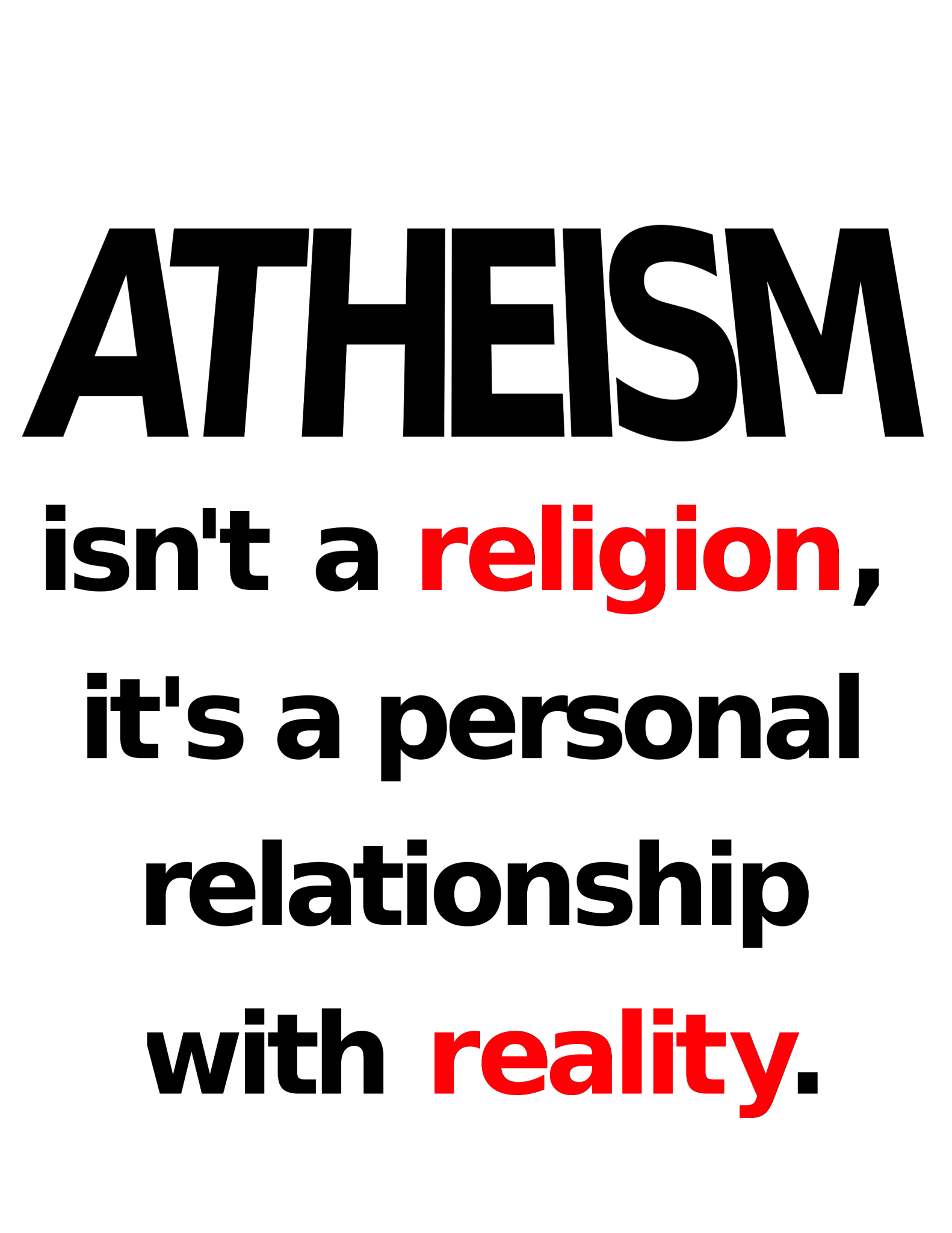 Atheism isn't a religion, it's a personal relationship with reality design